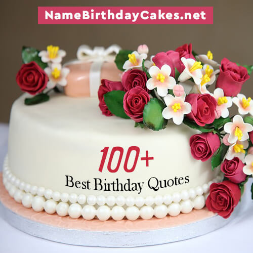 100 Best Birthday Quotes Wishes Ideas